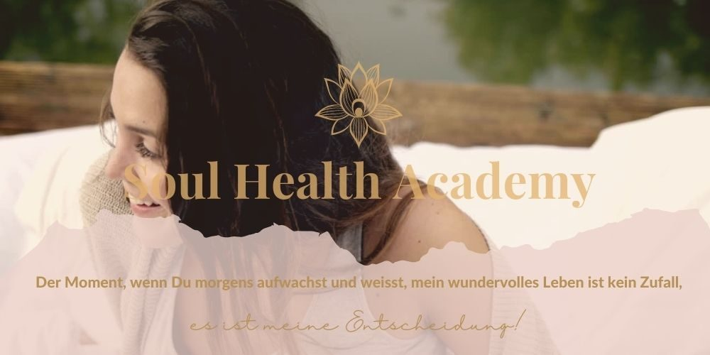 Soul Health academy, stefanie scharl, holistich gesund, selbstliebe, manifestation
